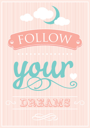 typology: Follow Your Dreams