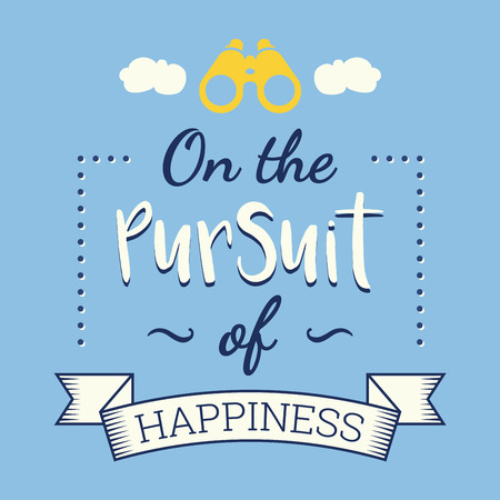 The pursuit of happiness, retro poster