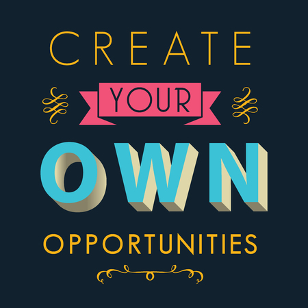 opportunity: Inspirational quotes, opportunity in life concept Illustration