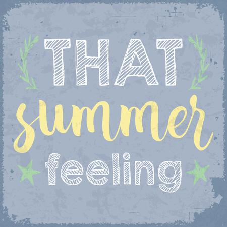 That summer feeling. Summertime vintage poster. Illustration