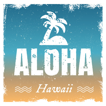 Vector aloha with hot beach colors, retro background. Rough edges in grunge style. Island tropical icon with palm.