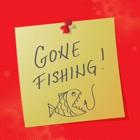 gone: gone fishing handwritten message, eps10 vector illustration Illustration