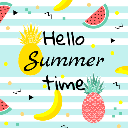 Hello Summer time poster, with fruits, watermelon,pineapple and geometric elements in memphis style background. vector illustration.