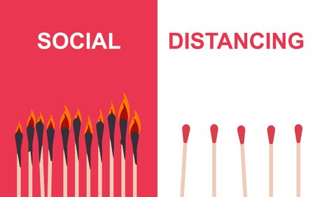 Importance Of Safety During Epidemic. Conceptual vector illustration of burnt matches, keep distance to avoid contagion