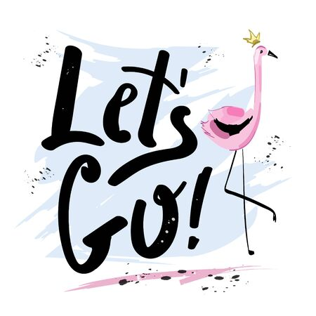 Hand drawn stylish lettering with phrase Let's go! Cute greeting card with lettering design. Sketch. Vector illustration.