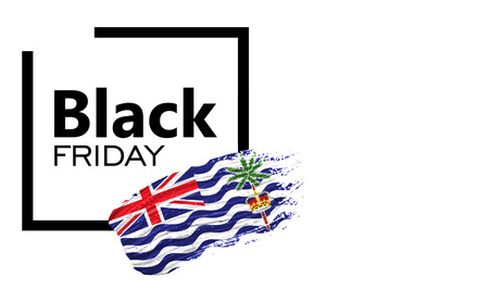 Black Friday shopping sale concept. Isolated on a white background, has place for your text. Can be used as a mockup for a designer. Paint stroke with British Territory in the Indian Ocean flag
