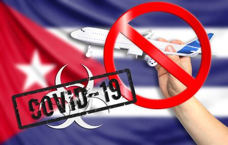 A new coronavirus disease called COVID - 19 with the flag of Cuba. Contains the concept of a ban on air travel between countries.