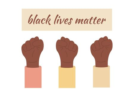 Black lives matter. Hands in protest raised up into air. I cant breath. Equality, freedom for african american people.