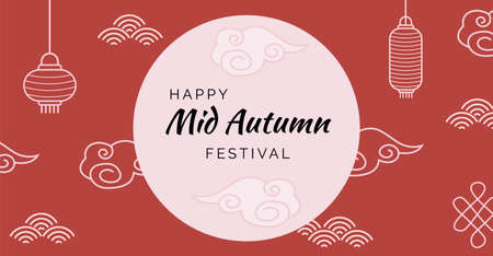 Greeting card for chinese mid autumn fest. Banner with caption Happy Mid Autumn Festival on red background with traditional elements. Lanterns, full moon and clouds. Mooncake festival. Illustration.