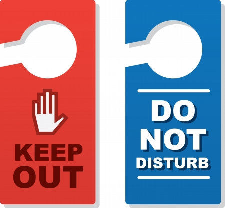 Isolated door signs. Keep Out and Do Not Disturb.