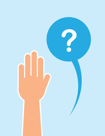 Hand raised with question speech bubble