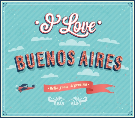 buenos: Vintage greeting card from Buenos Aires - Argentina. Vector illustration. Illustration