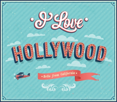 hollywood   california: Vintage greeting card from Hollywood - California. Vector illustration.