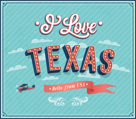 old style lettering: Vintage greeting card from Texas - USA. Vector illustration. Illustration