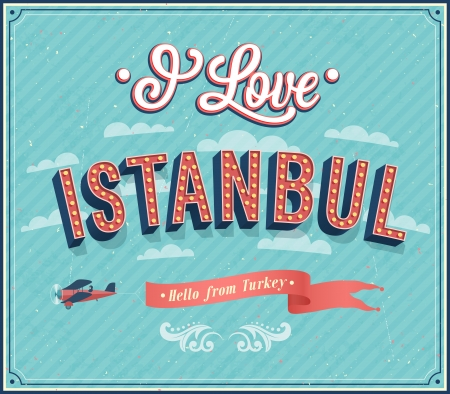 turkey istanbul: Vintage greeting card from Istanbul - Turkey. Vector illustration. Illustration