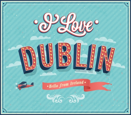 dublin ireland: Vintage greeting card from Dublin - Ireland. Vector illustration. Illustration