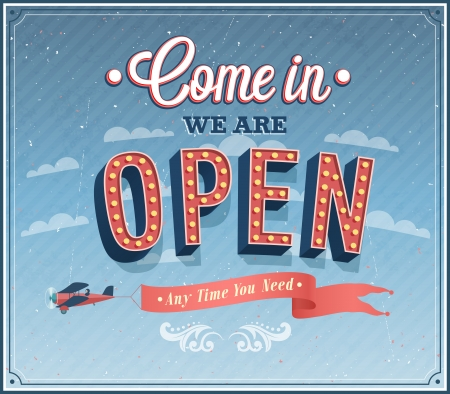 Come in we are open typographic design  Vector illustration  Иллюстрация