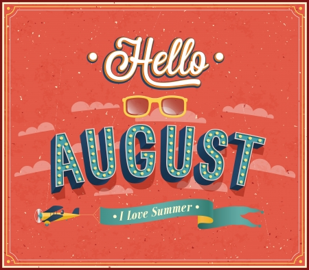 aug: Hello august typographic design. Vector illustration.