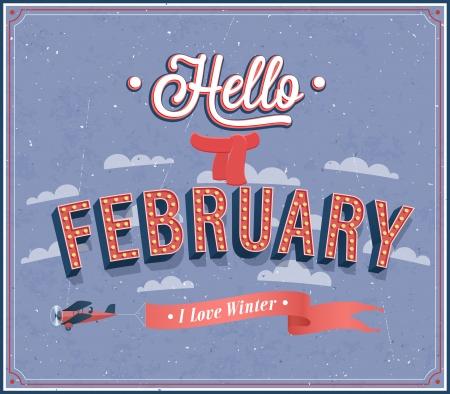 Hello february typographic design. Vector illustration.