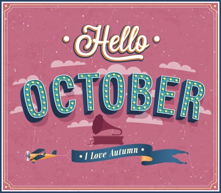 Hello october typographic design. Vector illustration.