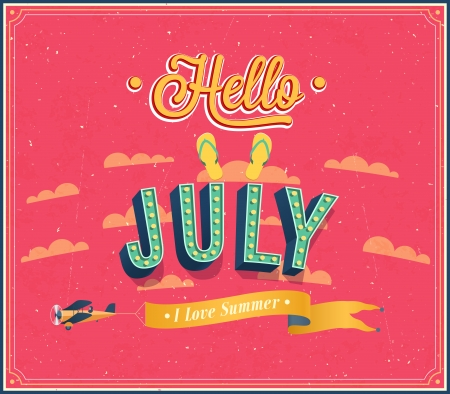 Hello july typographic design. Vector illustration. Vector