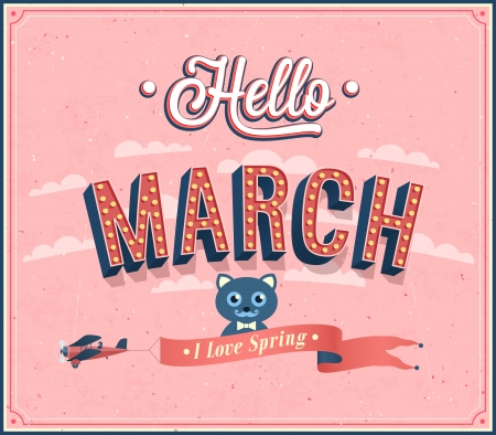Hello march typographic design. Vector illustration.