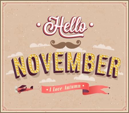 Hola noviembre diseño tipográfico. Ilustración del vector.