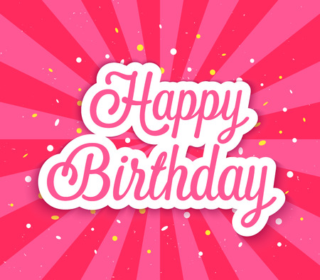 happy birthday text: Happy Birthday greeting card. Vector illustration. Illustration