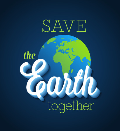 our: Save the Earth together. Vector illustration. Illustration
