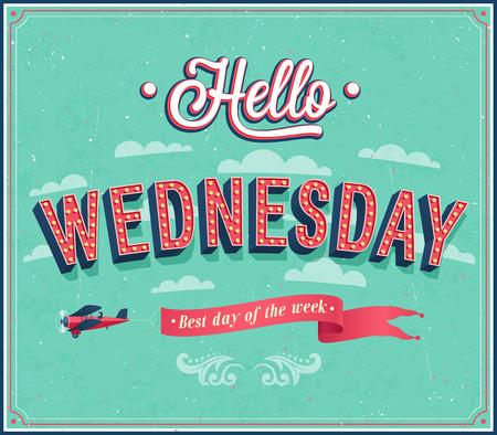 wednesday: Hello Wednesday typographic design. Vector illustration.