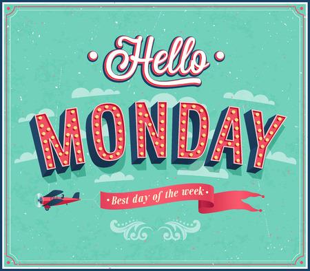 workday: Hello Monday typographic design. Vector illustration. Illustration