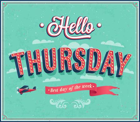thursday: Hello Thursday typographic design. Vector illustration. Illustration