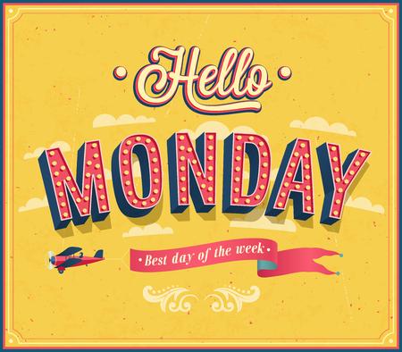 best: Hello Monday typographic design. illustration.