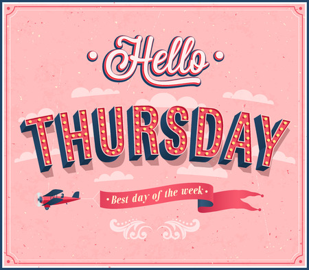 thursday: Hello Thursday typographic design. illustration.
