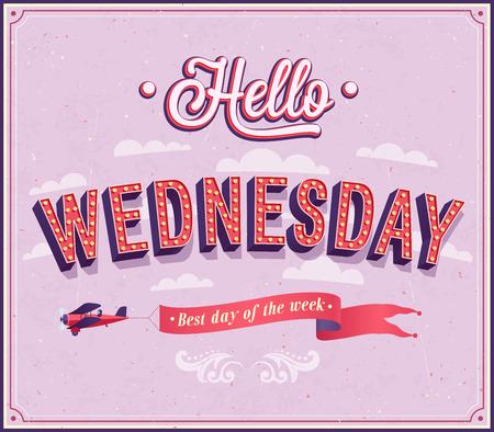 Hello Wednesday typographic design. illustration.