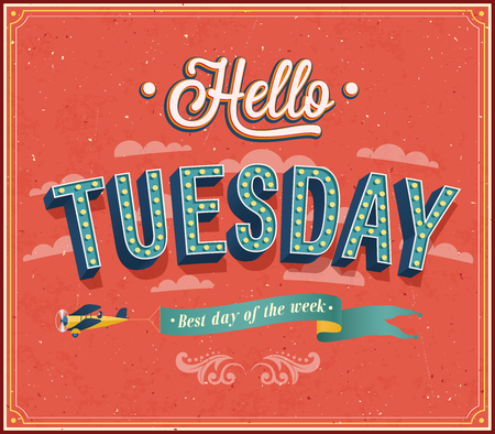 Hello Tuesday typographic design. illustration.