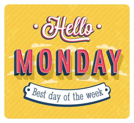 Hello Monday typographic design vector illustration.