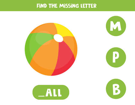 Find missing letter and write it down. Cute cartoon ball.