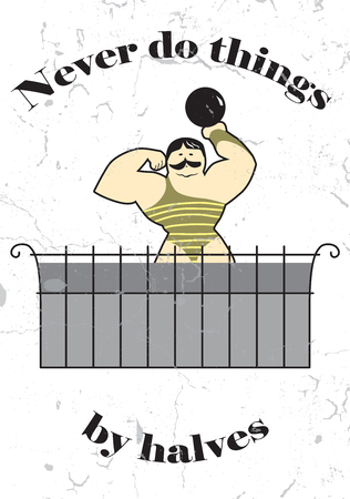 on the balcony: Never do things by halves. Athlete with weight on a balcony, hand drawn