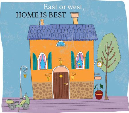 Östlich von Westen, zu Hause am besten ist. Farbiges Haus, von Hand gezeichnet