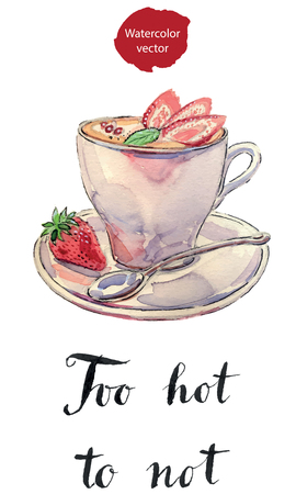 roasted: To hot to not, cup of coffee with milk, mint and fresh strawberries, hand drawn - watercolor vector Illustration