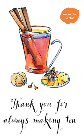 Thank you for always making tea, glass of Hot winter tea with orange, cinnamon, anise, clove and walnut, watercolor, hand drawn - vector Illustration