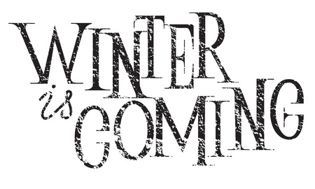 Winter is coming hand lettering inscription to winter holiday greeting card