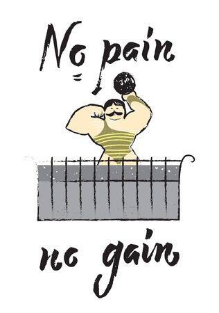 No pain no gain, athlete with weight on a balcony, hand drawn, vector Illustration