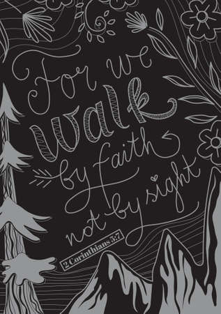 Hand lettering, Can we walk by faith not by sight, vector illustration