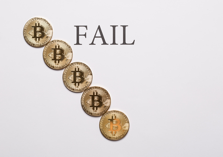 Bitcoin and cryptocurrencies fail concept