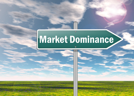 Signpost with Market Dominance wording Stock Photo