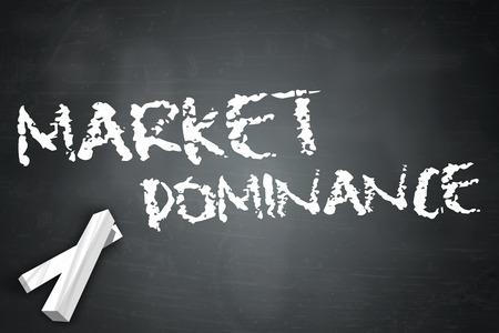 dominance: Blackboard with Market Dominance wording Stock Photo