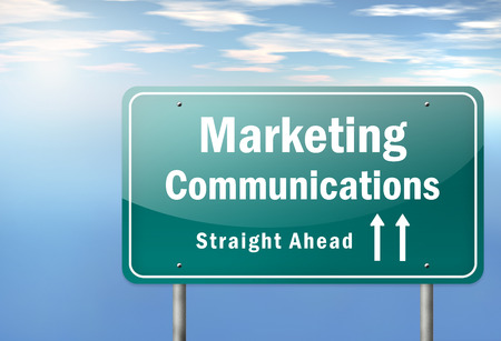 marketers: Highway Signpost with Marketing Communications wording