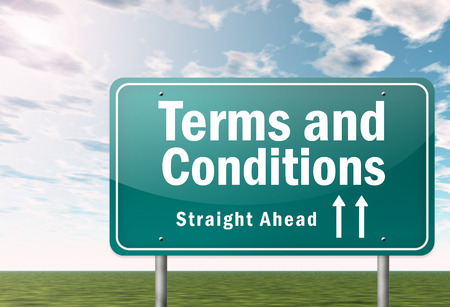 Highway Signpost with Terms and Conditions wording photo